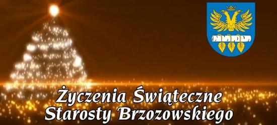 Życzenia świąteczne starosty brzozowskiego (VIDEO)