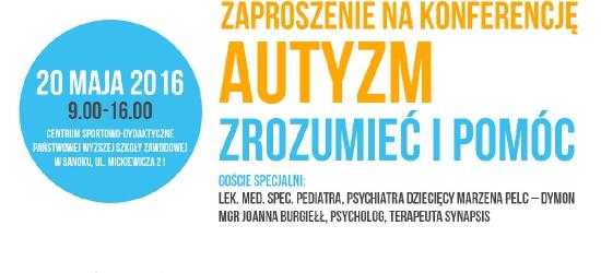 """PWSZ SANOK: Konferencja """"Autyzm. Zrozumieć i pomóc"""""""