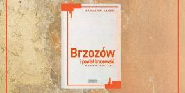 O Brzozowie w latach 1918-1939 na spotkaniu z Krzysztofem Hajdukiem