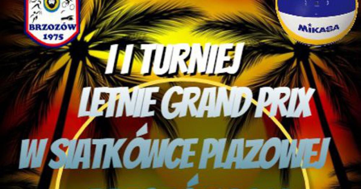 II Letnie Grand Prix w siatkówce plażowej