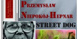 """Muzeum Regionalne w Brzozowie zaprasza na wernisaż """"Street dog"""""""