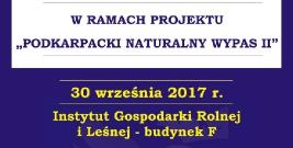 """PWSZ SANOK: Konferencja naukowa w ramach projektu """"Podkarpacki Naturalny Wypas II"""""""