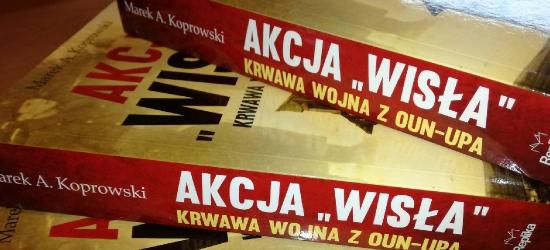"""""""Akcja Wisła – Krwawa wojna z OUN-UPA"""". Rozdajemy książki"""