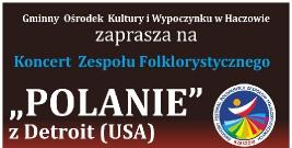 """Koncert Zespołu Folklorystycznego """"Polanie"""" z Detroit"""