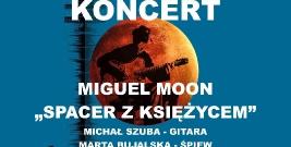 GMINA HACZÓW: Koncert Miguela Moona i Marty Bujalskiej
