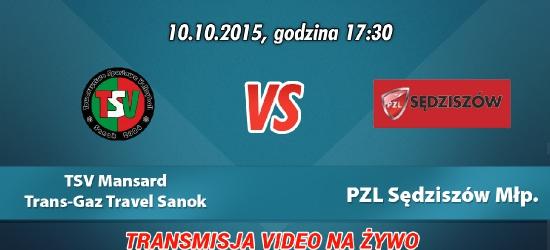 TRANSMISJA VIDEO NA ŻYWO: TSV Mansard TransGaz-Travel Sanok – PZL Sędziszów Młp.