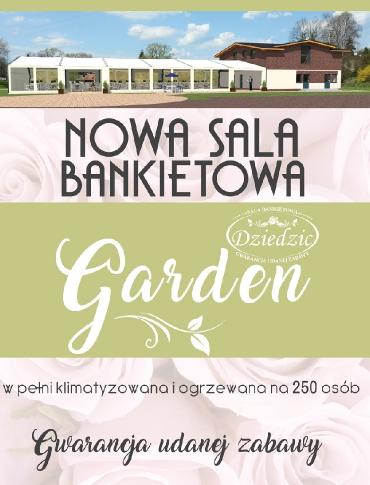 """Zorganizuj wesele w nowej Sali Bankietowej """"Dziedzic"""" GARDEN – namiot weselny na 250 osób!"""